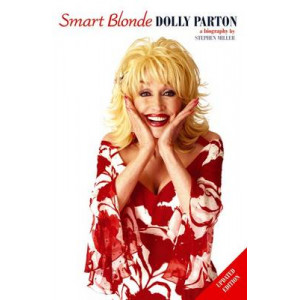 Dolly Parton: Smart Blonde, the Life of