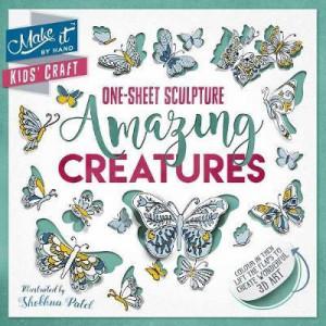 One-Sheet Sculpture: Amazing Creatures