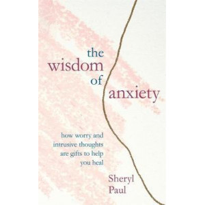 Wisdom of Anxiety, The