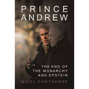 Prince Andrew: The End of the Monarchy and Epstein