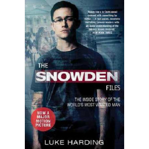 Snowden Files: The Inside Story of the World's Most Wanted Man