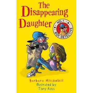 Disappearing Daughter (No. 1 Boy Detective)
