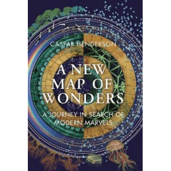 New Map of Wonders: A Journey in Search of Modern Marvels
