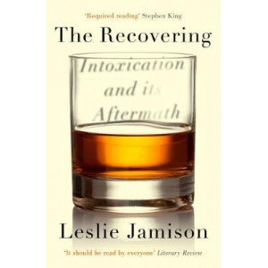 Recovering: Intoxication and its Aftermath