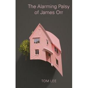 Alarming Palsy of James Orr