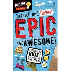 Epic and Awesome: Instant Einstein: Scratch and Reveal