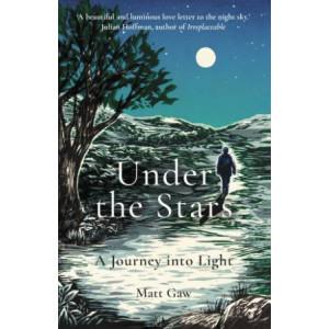 Under the Stars:  Journey Into Light