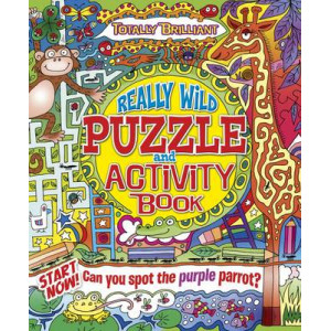 Totally Brilliant: Really Wild Puzzle and Activity Book