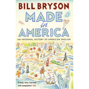 Made in America: An Informal History of American English