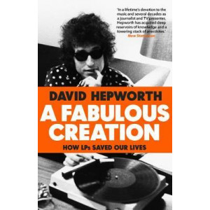 Fabulous Creation, A: How the LP Saved Our Lives
