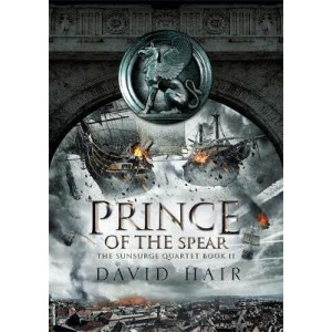 Prince of the Spear: The Sunsurge Quartet Book 2