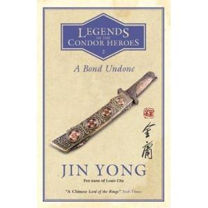 Bond Undone: Legends of the Condor Heroes Vol. 2, A