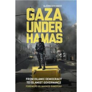 Gaza Under Hamas: From Islamic Democracy to Islamist Governance