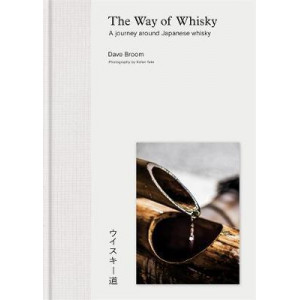 Way of Whisky: A Journey Around Japanese Whisky