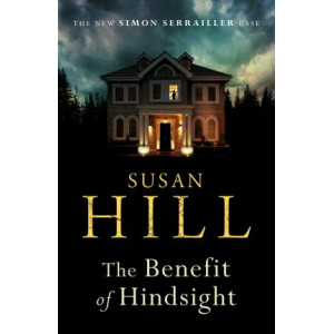 Benefit of Hindsight: Simon Serrailler Book 10, The