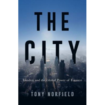 City: London and the Global Power of Finance