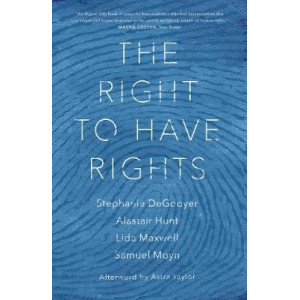 Right to Have Rights, The
