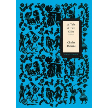 A Tale of Two Cities (Vintage Classics Dickens Series)