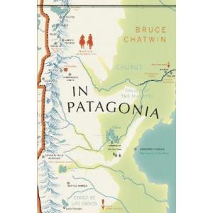 In Patagonia: Vintage Voyages