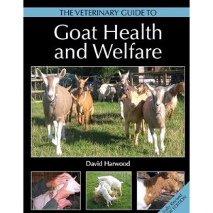Veterinary Guide to Goat Health and Welfare, The