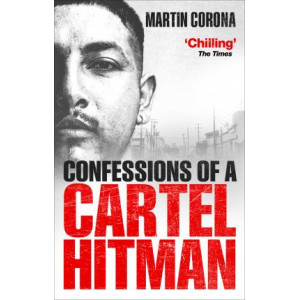 Confessions of a Cartel Hitman