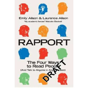 Rapport:  Four Ways to Read People and Talk to Anyone in Any Situation