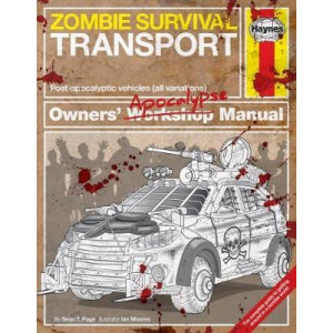 Zombie Survival Transport Manual: Post-apocalyptic vehicles (all variations)