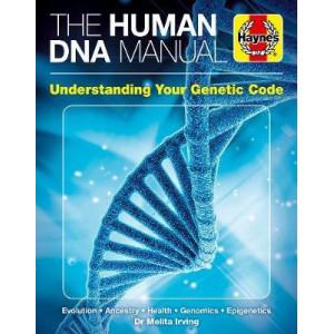 DNA Human Genome Manual: Ancestry * Health * Identity * Epigenics * Criminality