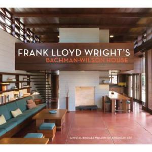 Frank Lloyd Wright's Bachman-Wilson House-Crystal Bridges Museum of American Art