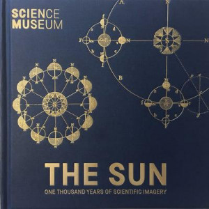 Sun: One Thousand Years of Scientific Imagery, The