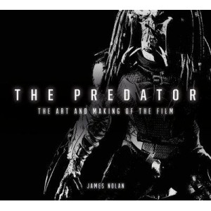 Predator: The Art and Making of the Film