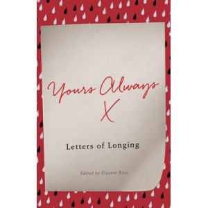 Yours Always: Letters of Longing