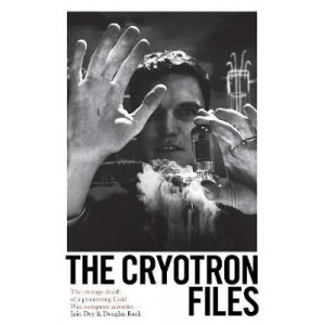 Cryotron Files: The strange death of a pioneering Cold War computer scientist