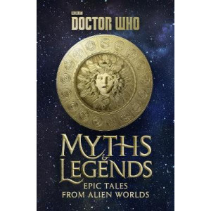 Doctor Who: Myths and Legends
