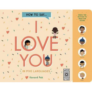 How to Say I Love You in 5 Languages: Board Book