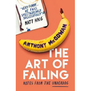 Art of Failing: Notes from the Underdog