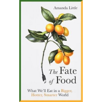 Fate of Food, The