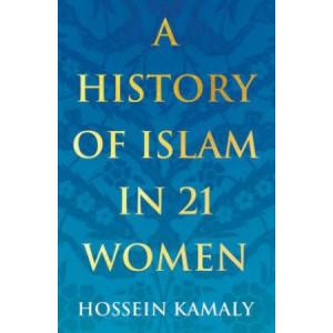 History of Islam in 21 Women