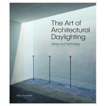 Art of Architectural Daylighting