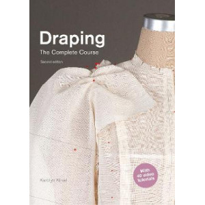 Draping: The Complete Course: Second Edition