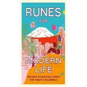 Runes for Modern Life: Ancient Divination Cards for Today's Dilemmas