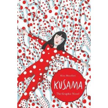Kusama:  Graphic Biography