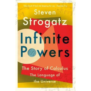 Infinite Powers: The Story of Calculus - The Language of the Universe
