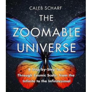 Zoomable Universe: A Step-by-Step Tour Through Cosmic Scale, from the Infinite to the Infinitesimal