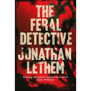 Feral Detective, The