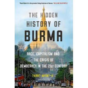 Hidden History of Burma, The