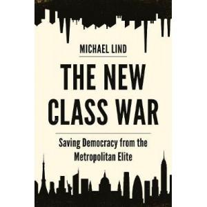 New Class War, The
