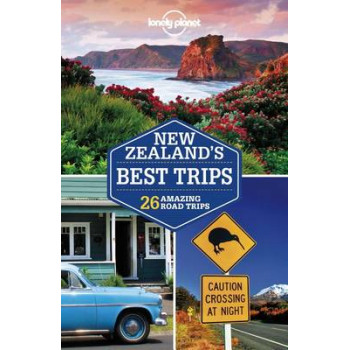 Lonely Planet New Zealand's Best Trips 2016
