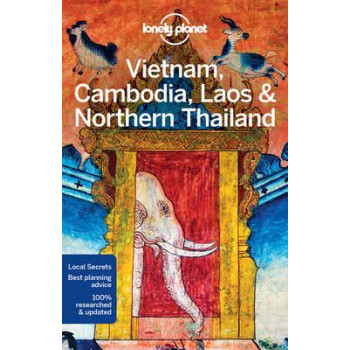 2017 Vietnam, Cambodia, Laos & Northern Thailand - Lonely Planet