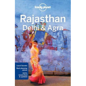 2017 Lonely Planet Rajasthan, Delhi & Agra